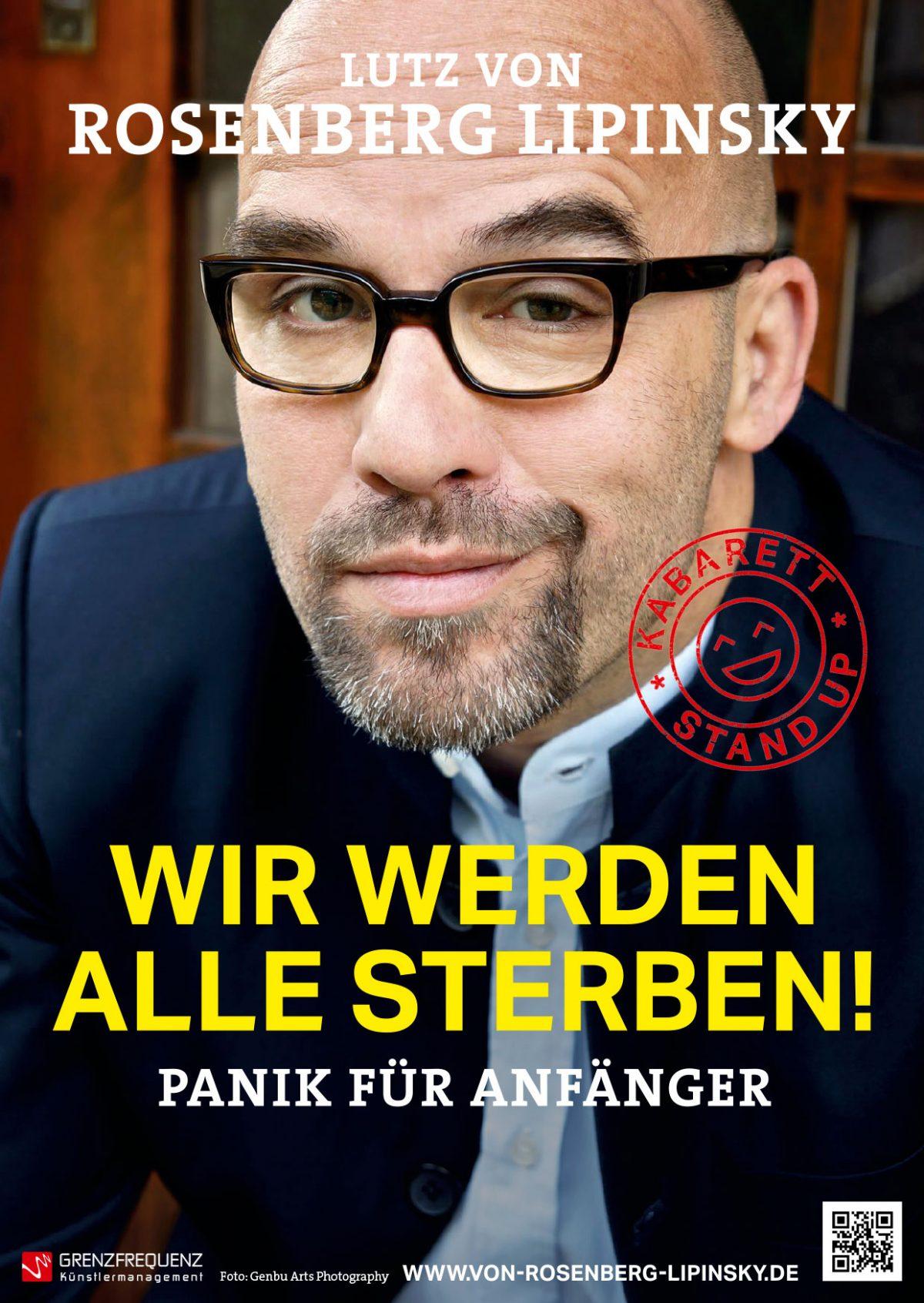 Lutz Rosenberg von Lipinski – WIR WERDEN ALLE STERBEN ! – Panik für Anfänger